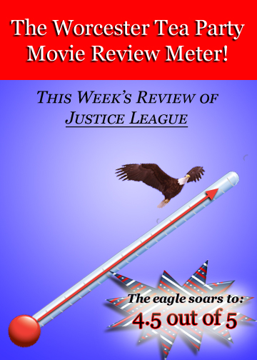 The Worcester Tea Party Eagle Soars Move Review Justice League
